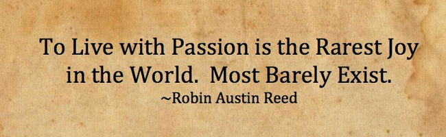 To Live with Passion